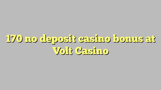 170 mingit deposiiti kasiino bonus at Volt Casino