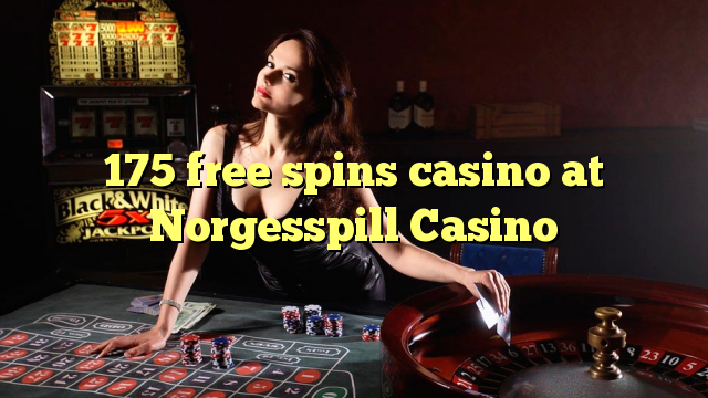 175 free spins casino at Norgesspill Casino
