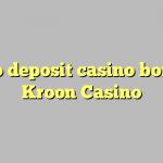 175 no deposit casino bonus at Kroon Casino