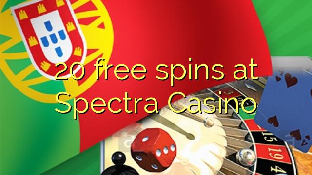 20 putaran percuma di Spectra Casino