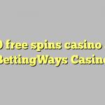 20 free spins casino at BettingWays Casino