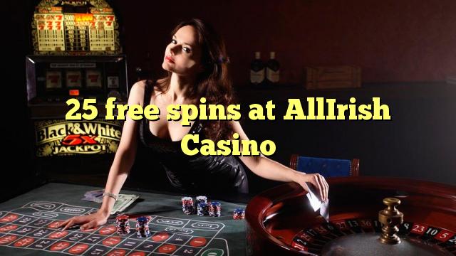25 giros gratis en AllIrish Casino