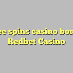 25 free spins casino bonus at Redbet Casino