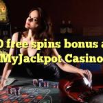 30 free spins bonus at MyJackpot Casino