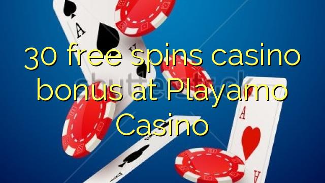 30 озод spins бонуси казино дар Playamo Казино