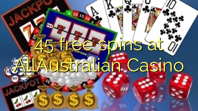 45 free spins at AllAustralian Casino