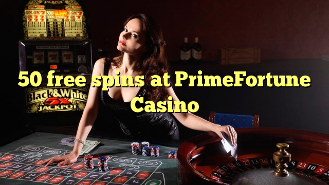50 gratis spins hos PrimeFortune Casino