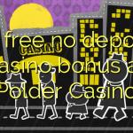 55 free no deposit casino bonus at Polder Casino