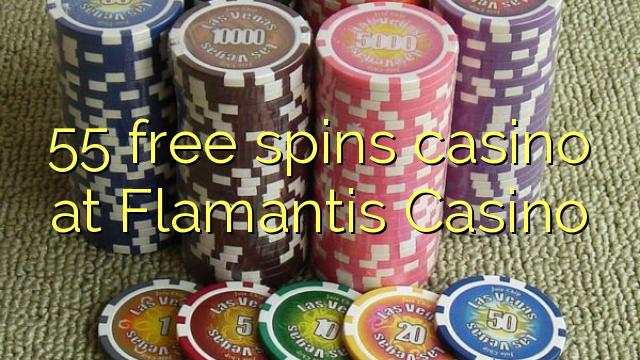 55 озод spins казино дар Flamantis Казино