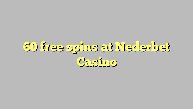 60 free spins a Nederbet Casino