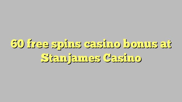 60 free dhigeeysa bonus casino at Stanjames Casino