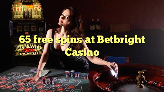 65 gratis spinnekoppe by Betbright Casino