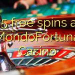 65 free spins at MondoFortuna Casino