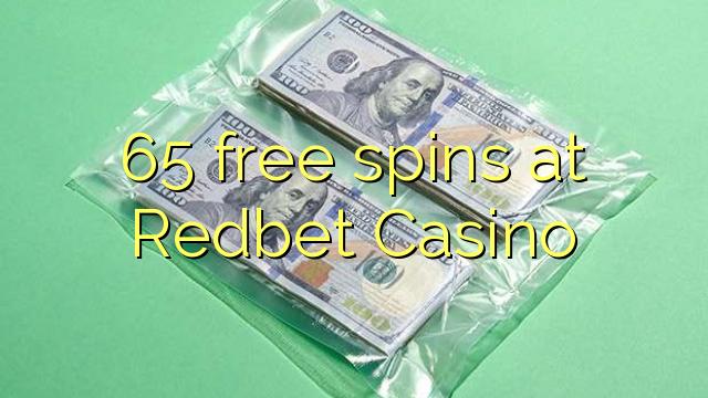 65 bebas berputar di Redbet Casino