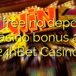 70 free no deposit casino bonus at 24hBet Casino