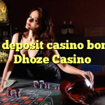 75 no deposit casino bonus at Dhoze Casino