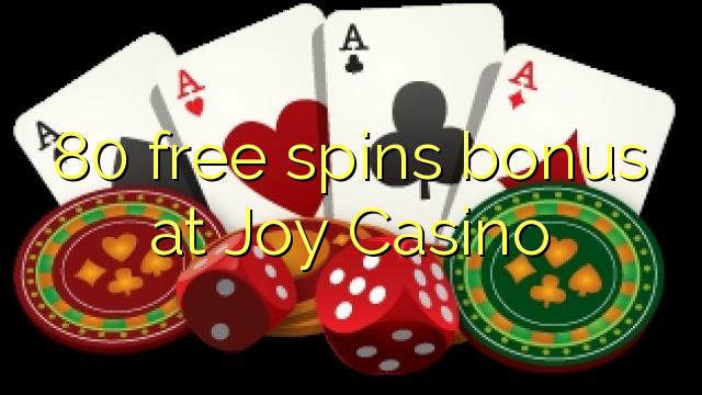 80 ókeypis spænir bónus hjá Joy Casino