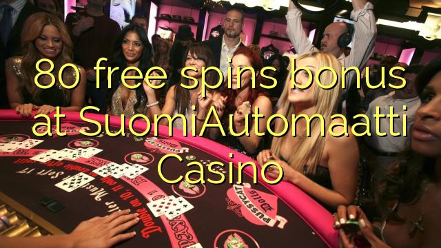 80 free spins bonus at SuomiAutomaatti Casino