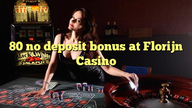 Florijn Casino No Deposit
