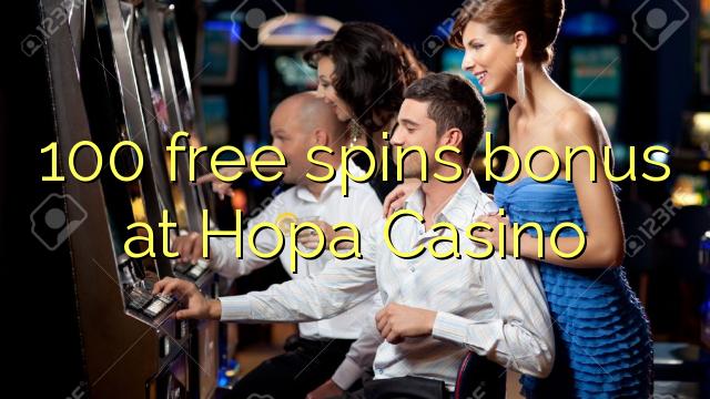 100 bepul Hopa Casino bonus Spin