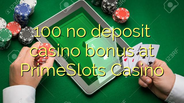 100 bono sin depósito del casino en casino PrimeSlots