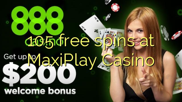 105 gratis spins hos MaxiPlay Casino