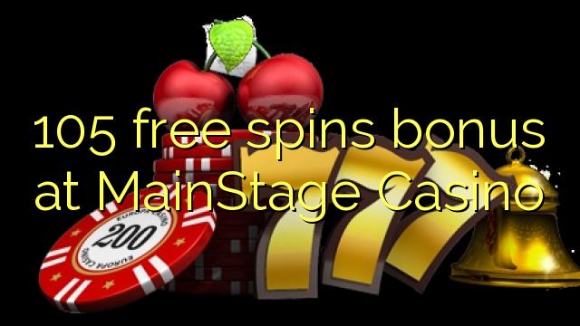 105 bébas spins bonus di MainStage Kasino