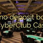 105 no deposit bonus at CyberClub  Casino