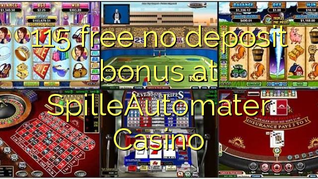Bez bonusu 115 bez vkladu v kasinu SpilleAutomater