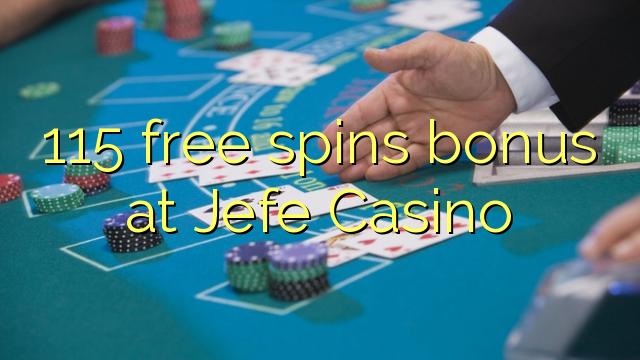 Jefe कैसिनो पर 115 मुक्त स्पिन बोनस