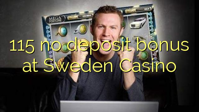 115 no deposit bonus di Swedia Casino