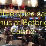 120 free spins casino bonus at Betbright Casino