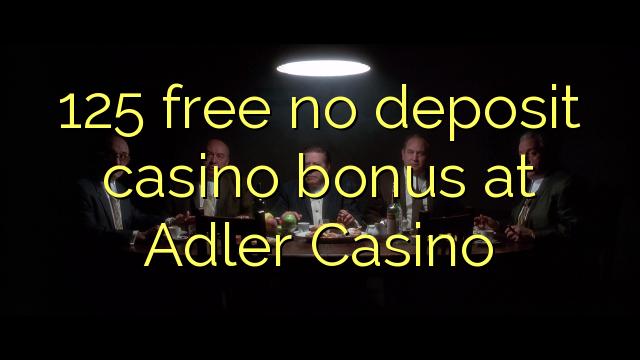 125 frigöra no deposit casino bonus på Adler Casino