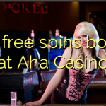 130 free spins bonus at Aha  Casino