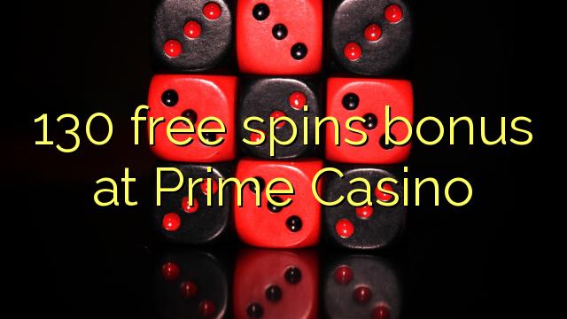 130 ilmaiskierrosbonuspelissä Prime Casinolla
