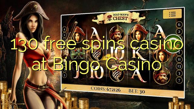 130 ókeypis spænir spilavíti á Bingo Casino