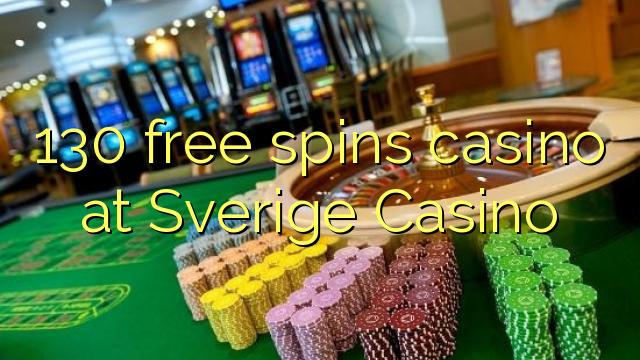 130 gratis draai casino by Sverige Casino