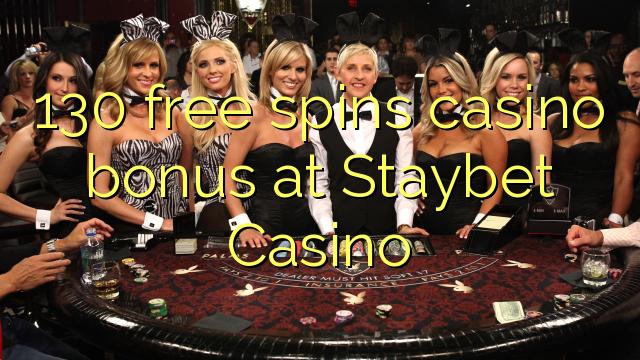 130 bébas spins bonus kasino di Staybet Kasino