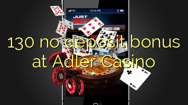 130 geen deposito bonus by Adler Casino