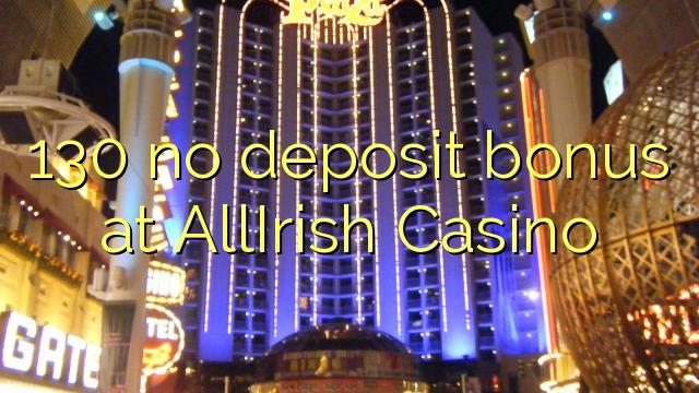 130 žádný bonus vklad na AllIrish kasinu