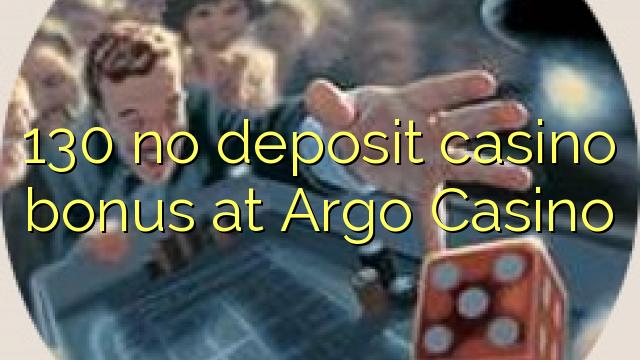 130 l-ebda bonus ta 'depożitu tal-każinò f'Argo Casino