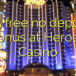 135 free no deposit bonus at Heroes Casino