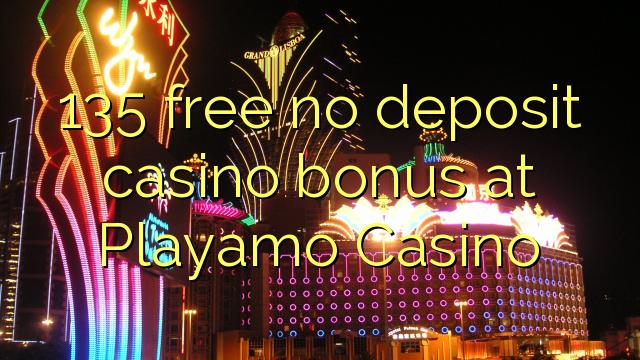 Playamo Casino heç bir depozit casino bonus pulsuz 135