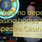 135 free no deposit casino bonus at Spectra Casino