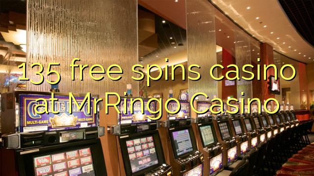 135 ücretsiz MrRingo Casino'da kumarhane spin