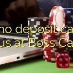 135 no deposit casino bonus at Boss  Casino