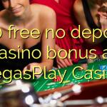 140 free no deposit casino bonus at VegasPlay Casino