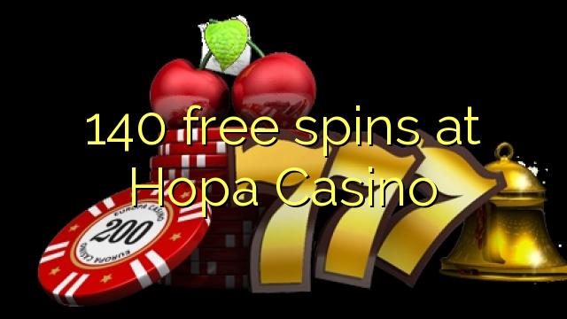 140 putaran percuma di Hopa Casino