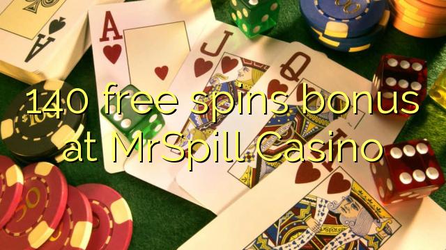140 b'xejn spins bonus fuq MrSpill Casino