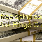 140 free spins casino at Wink Bingo Casino